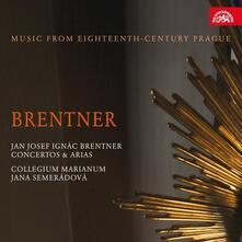 Concerti e arie - CD Audio di Jan Josef Ignac Brentner