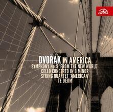 Dvorak in America - CD Audio di Antonin Dvorak