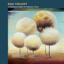 In Holomoc Town - CD Audio di Emil Viklicky