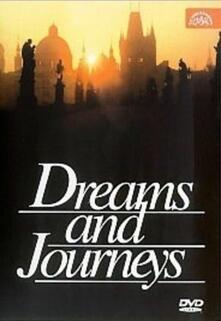 Dreams and Journeys - DVD