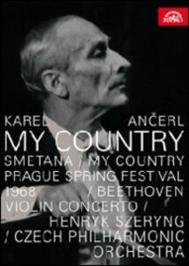 Karel Ancerl. B. Smetana: My Country - L. van Beethoven: Concert in D Maior - DVD