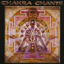 Chakra Chants - CD Audio di Jonathan Goldman