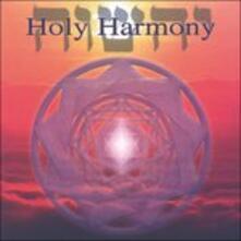 Holy Harmony - CD Audio di Jonathan Goldman