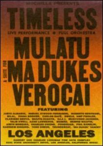 Timeless. Mulatu. Ma Dukes. Verocai (3 DVD) - DVD