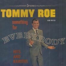 Something for Everybody - CD Audio di Tommy Roe