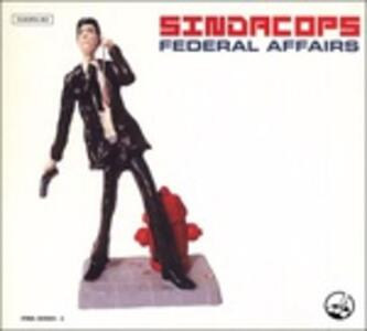 Federal Affairs - Vinile LP di Sindacops