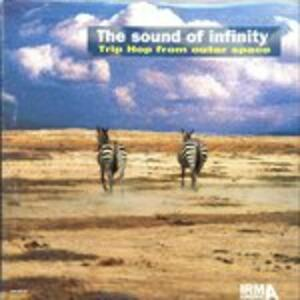 The Sound of Infinity. Trip Hop from Outer Space - Vinile LP