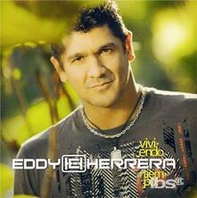 Viviendo Al Tiempo - CD Audio di Eddy Herrera