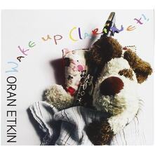 Wake Up Clarinet! - CD Audio di Oran Etkin