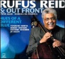 Hues of a Diferent Blue - CD Audio di Rufus Reid