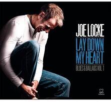 Lay Down My Heart: V1 Blues & Ballads - CD Audio di Joe Locke