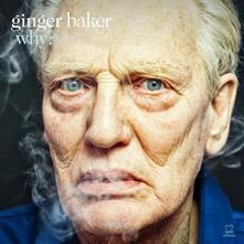 Why - CD Audio di Ginger Baker
