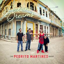 Habana Dreams - CD Audio di Pedrito Martinez
