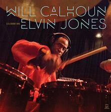 Celebrating Elvin Jones - CD Audio di Will Calhoun