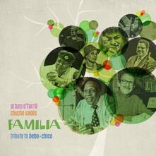 Familia Tribute to Bebo - CD Audio di Arturo O'Farrill