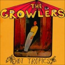 Hot Tropics - CD Audio di Growlers