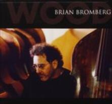 Wood - CD Audio di Brian Bromberg