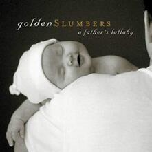 Golden Slumbers. A.. - CD Audio