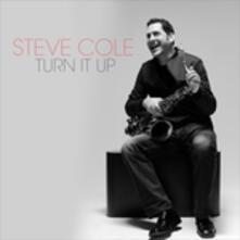 Turn it up - CD Audio di Steve Cole