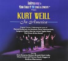 Kurt Weill in America - CD Audio di Kurt Weill