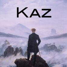 Kaz - CD Audio di Kaz Bielinski