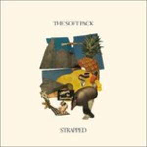 Strapped - Vinile LP di Soft Pack