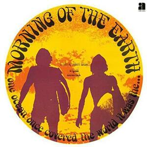 Morning of the Earth (Colonna Sonora) - Vinile LP