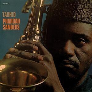 Tauhid - Vinile LP di Pharoah Sanders