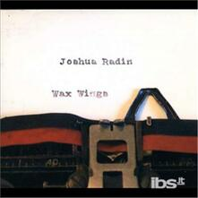 Wax Wings - CD Audio di Joshua Radin