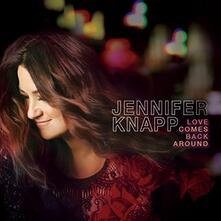 Love Comes Back Around (Digipack) - CD Audio di Jennifer Knapp