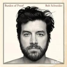Burden of Proof - CD Audio di Bob Schneider