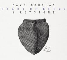 Spark of Being Fig.3 Burst - CD Audio di Dave Douglas