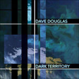 Dark Territory - Vinile LP di Dave Douglas