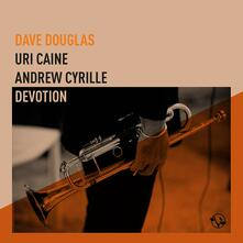 Devotion - CD Audio di Uri Caine,Dave Douglas