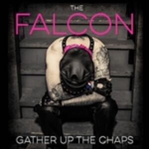 Gather Up The Chaps - Vinile LP di Falcon