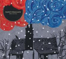 Old Stories - CD Audio di Nancy Wallace