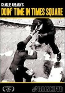 Doin' Time In Times Square - DVD