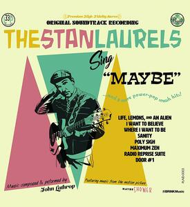 The Stan Laurels Sing Maybe (Colonna Sonora) - Vinile LP