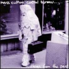 Things from the Past - CD Audio di Mass Culture Control Bureau
