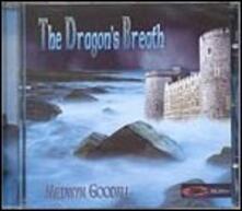 The Dragon's Breath - CD Audio di Medwyn Goodall