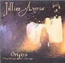 Origins. the Winds of Change - CD Audio di Jillian Aversa