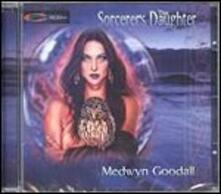 The Sorcerer's Daughter - CD Audio di Medwyn Goodall