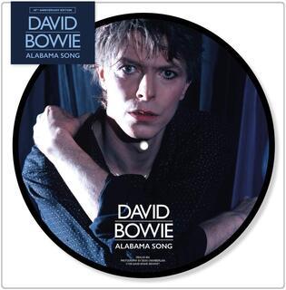 Vinile Alabama Song (40th Anniversary) David Bowie