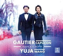 Franck - Chopin - CD Audio di Fryderyk Franciszek Chopin,César Franck,Gautier Capuçon,Yuja Wang