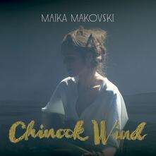 Chinook Wind - CD Audio di Maika Makovski