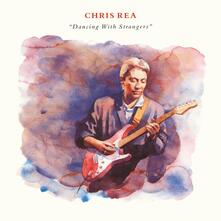 Dancing with Strangers (2019 Remaster) (Deluxe Edition) - CD Audio di Chris Rea