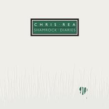 Shamrock Diaries (2019 Remaster) (Deluxe Edition) - CD Audio di Chris Rea