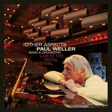 CD Other Aspects. Live at the Royal Festival Hall Paul Weller