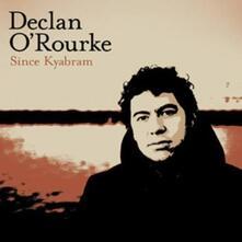 Since Kyabram - Vinile LP di Declan O'Rourke
