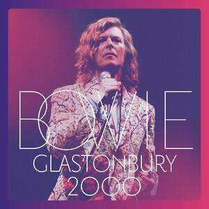 Glastonbury 2000 - Vinile LP di David Bowie